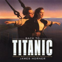 Back to Titanic (Music By James Horner) - Soundtrack (2 x Vinyl) [ LP ]