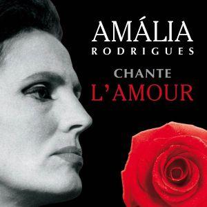Amalia Rodrigues - Chante L'Amour [ CD ]
