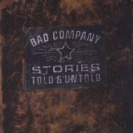 Bad Company - Stories Told And Untold [ CD ]