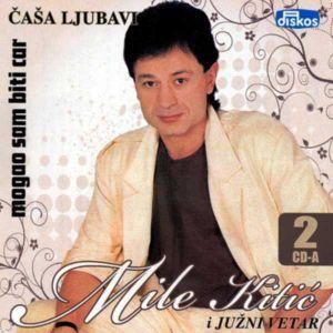 Mile Kitic & Juzni Vetar - Casa Ljubavi & Mogao Sam Biti Car (2CD) [ CD ]