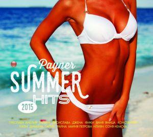 PAYNER SUMMER HITS `2015 - Компилация [ CD ]