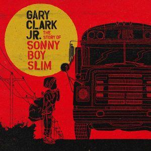 Gary Clark Jr. - The Story of Sonny Boy Slim [ CD ]
