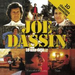 Joe Dassin - 15 Ans Deja... [ CD ]