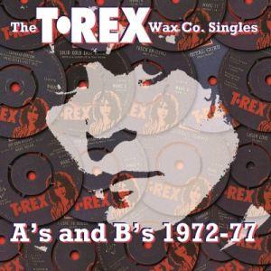 T. Rex - The Wax Co. Singles A's B's 1972-77 (3 x Vinyl Box Set) [ LP ]