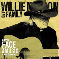Nelson, Willie and Family - Let's Face The Music And Dance (Vinyl ) [ LP ]