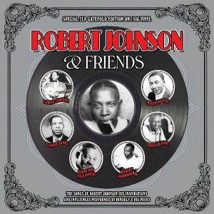 Johnson, Robert - Robert Johnson & Friends (2 x Vinyl) [ LP ]
