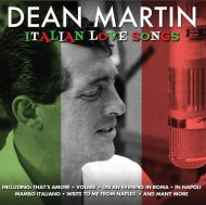 Martin, Dean - Italian Love Songs  [ CD ]