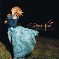 Diana Krall - When I Look In Your Eyes [ CD ]