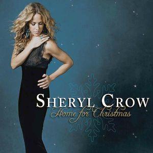 Sheryl Crow - Home For Christmas [ CD ]