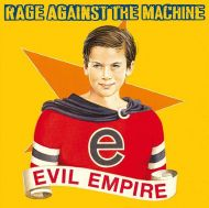 Rage Against The Machine - Evil Empire (Vinyl) [ LP ]