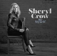 Sheryl Crow - Be Myself [ CD ]