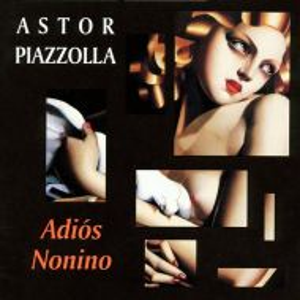 Astor Piazzolla - Adiós Nonino [ CD ]