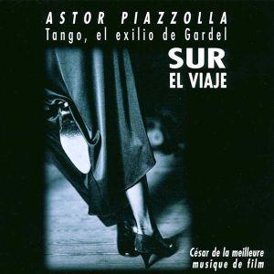 Astor Piazzolla - Tango, El Exilio De Gardel [ CD ]