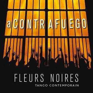 Fleurs Noires - A Contrafuego [ CD ]