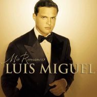Luis Miguel - Mis Romances [ CD ]