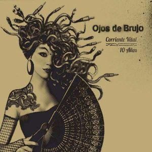 Ojos de Brujo - Corriente Vital / 10 Años [ CD ]