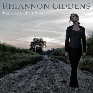 Rhiannon Giddens - Freedom Highway [ CD ]