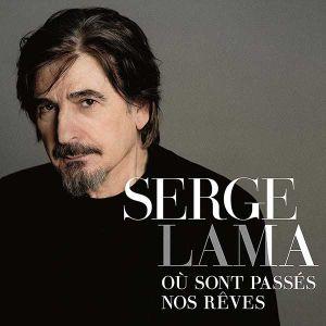 Serge Lama - Où sont passés nos rêves [ CD ]
