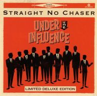 Straight No Chaser - Under The Influence (Deluxe Edition] [ CD ]