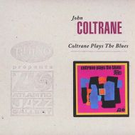 John Coltrane - Coltrane Plays The Blues (Vinyl) [ LP ]