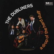 The Dubliners - A Drop of the Hard Stuff [ CD ]