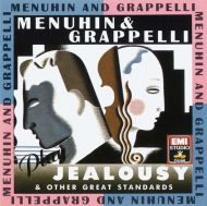 Yehudi Menuhin & Stephane Grappelli - Menuhin & Grappelli Play 'Jealousy' & Other Great Standards [ CD ]