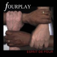 Fourplay - Esprit De Four [ CD ]