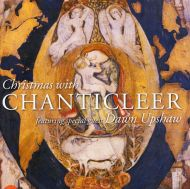 Chanticleer - Christmas With Chanticleer (Featuring Dawn Upshaw) [ CD ]