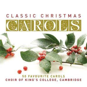 King's College Choir, Cambridge - Classic Christmas Carols (2CD) [ CD ]