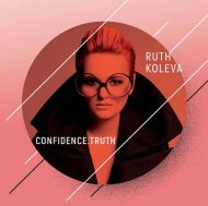 Ruth Koleva - Confidence.Truth [ CD ]