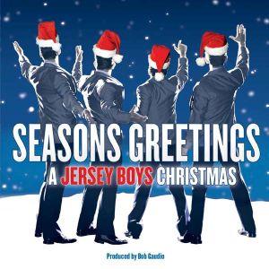 Jersey Boys - Seasons Greetings: A Jersey Boys Christmas [ CD ]