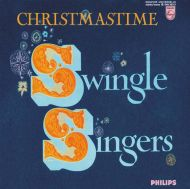 Swingle Singers - Christmastime Swingle Swingers [ CD ]