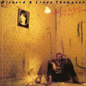 Richard Thompson & Linda Thompson - Shoot Out The Lights (Vinyl) [ LP ]