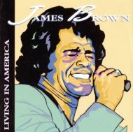 James Brown - Living in America [ CD ]
