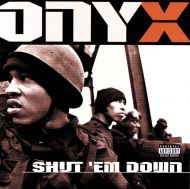 Onyx - Shut 'Em Down [ CD ]