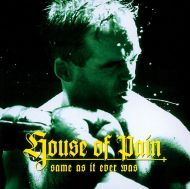 House Of Pain - Same As It Ever Was (Vinyl) [ LP ]
