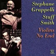 Stuff Smith & Stephane Grappelli - Violins No End [ CD ]