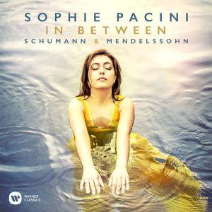 Sophie Pacini - In Between – Schumann & Mendelssohn [ CD ]