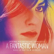 Matthew Herbert - A Fantastic Woman (Original Motion Picture Soundtrack) [ CD ]