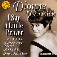 Dionne Warwick - I Say A Little Prayer & Other Hits [ CD ]