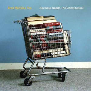 Brad Mehldau Trio - Seymour Reads The Constitution (2 x Vinyl) [ LP ]
