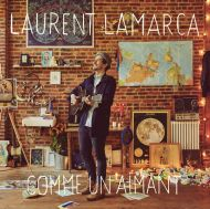 Laurent Lamarca - Comme Un Aimant [ CD ]