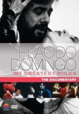 Placido Domingo - My Greatest Roles - The Documentary (DVD-Video) [ DVD ]