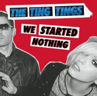 The Ting Tings - We Started Nothing (Vinyl) [ LP ]