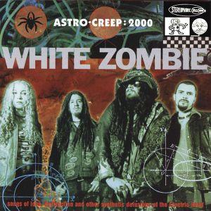 White Zombie - Astro Creep: 2000: Songs of Love,... (Vinyl) [ LP ]