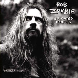 Rob Zombie - Educated Horses (Vinyl) [ LP ]