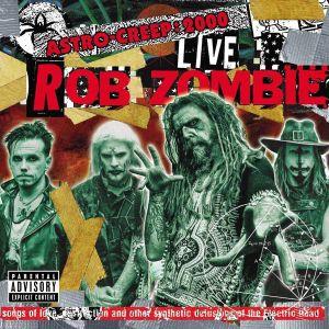 Rob Zombie - Astro Creep: 2000 Live Songs Of Love,... [ CD ]