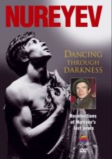 Rudolf Nureyev - Dancing Through Darkness (DVD-Video) [ DVD ]
