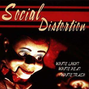 Social Distortion - White Light, White Heat White Trash (Vinyl) [ LP ]