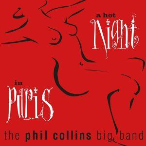 Phil Collins Big Band - A Hot Night In Paris (Remastered) (2 x Vinyl) [ LP ]